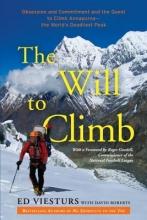 Viesturs, Ed The Will to Climb