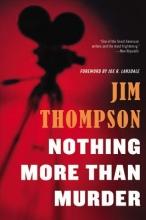 Thompson, Jim Nothing More Than Murder