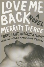 Tierce, Merritt Love Me Back