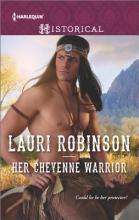 Robinson, Lauri Her Cheyenne Warrior