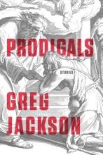 Jackson, Greg Prodigals