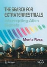 Monte Ross The Search for Extraterrestrials