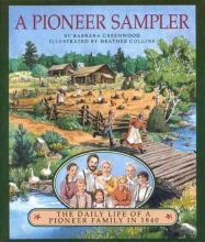 Greenwood, Barbara A Pioneer Sampler