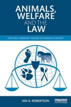 Ian A. Robertson Animals, Welfare and the Law