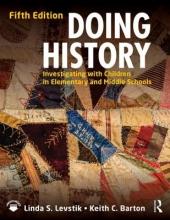 Linda S. Levstik,   Keith C. Barton Doing History