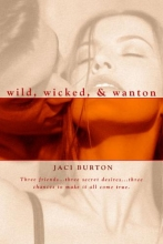 Burton, Jaci Wild, Wicked, and Wanton