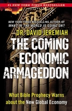 Jeremiah, David The Coming Economic Armageddon
