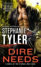 Tyler, Stephanie Dire Needs