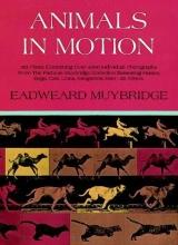 Eadweard Muybridge Animals in Motion