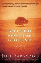 Saramago, Jose Raised from the Ground