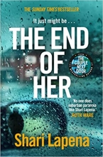 Shari Lapena, The End of Her