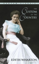Wharton, Edith The Custom of the Country