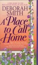Smith, Deborah A Place to Call Home