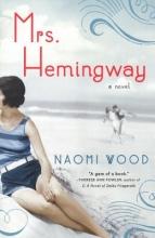 Wood, Naomi Mrs. Hemingway