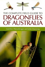 Gunther Theischinger,   John Hawking The Complete Field Guide to Dragonflies of Australia