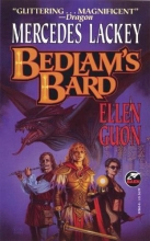 Lackey, Mercedes,   Guon, Ellen Bedlam`s Bard