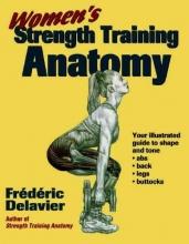 Delavier, Frederic Women`s Strength Training Anatomy
