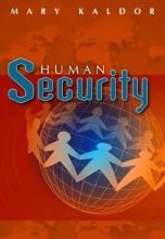 Kaldor, Mary Human Security