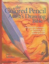 Strother, Jane The Colored Pencil Artist`s Drawing Bible