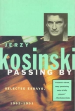 Kosinski, Jerzy N. Passing by