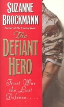 Brockmann, Suzanne The Defiant Hero