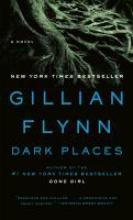 Flynn, Gillian Dark Places