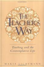 Lichtmann, Maria The Teacher`s Way