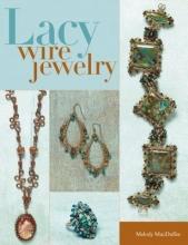 Melody MacDuffee Lacy Wire Jewelry