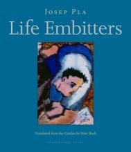 Pla, Josep Life Embitters