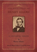 Adams, Henry The Education of Henry Adams