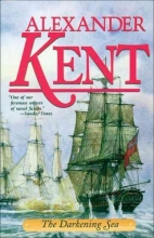 Kent, Alexander The Darkening Sea