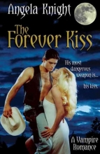 Knight, Angela The Forever Kiss