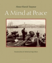 Tanpinar, Ahmet Hamdi A Mind at Peace
