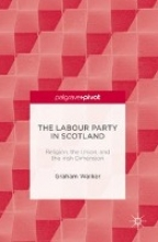 Graham Walker,The Labour Party in Scotland