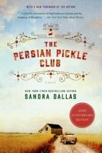 Dallas, Sandra The Persian Pickle Club