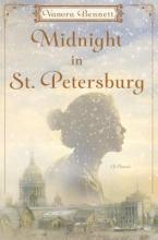 Bennett, Vanora Midnight in St. Petersburg