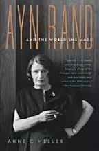 Heller, Anne Conover Ayn Rand and the World She Made