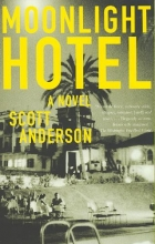 Anderson, Scott Moonlight Hotel