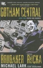 Brubaker, Ed,   Rucka, Greg Gotham Central 2