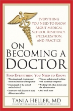 Heller, Tania On Becoming a Doctor
