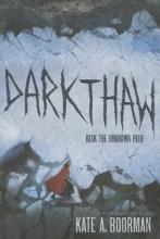 Boorman, Kate A. Darkthaw
