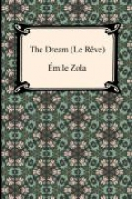 Zola, Emile Dream (Le Reve)