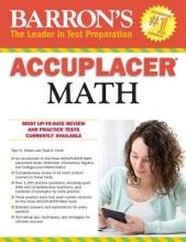 Holzer, Tyler S.,   Orelli, Todd C. Barron`s Accuplacer Math