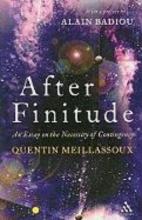 Quentin Meillassoux,   Ray Brassier After Finitude