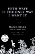Meloy, Maile Both Ways Is the Only Way I Want It