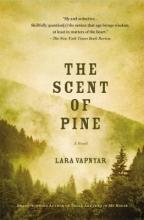 Vapnyar, Lara The Scent of Pine