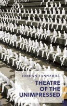 Tannahill, Jordan Theatre of the Unimpressed