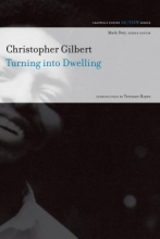 Gilbert, Christopher Turning into Dwelling