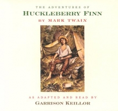 Keillor, Garrison The Adventures of Huckleberry Finn