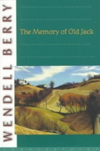 Berry, Wendell The Memory of Old Jack